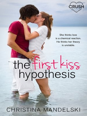cover image of The First Kiss Hypothesis