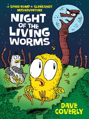 cover image of Night of the Living Worms--A Speed Bump & Slingshot Misadventure