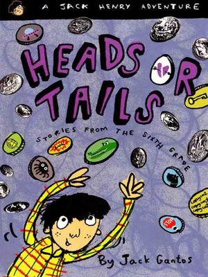 cover image of Heads or Tails--Stories from the Sixth Grade