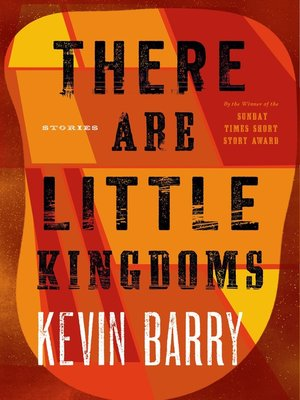 cover image of There Are Little Kingdoms