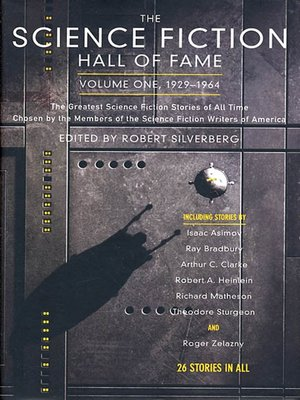 cover image of The Science Fiction Hall of Fame, Volume One 1929-1964--The Greatest Science Fiction Stories of All Time Chosen by the Members of the Science Fiction Writers of America