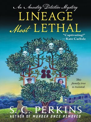 Lineage Most Lethal