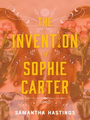 cover image of The Invention of Sophie Carter