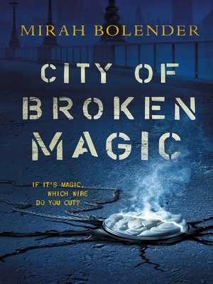 cover image of City of Broken Magic