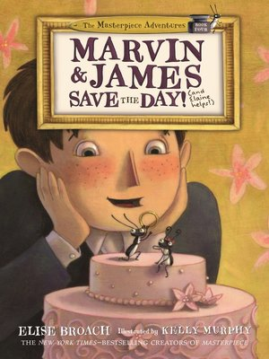 cover image of Marvin & James Save the Day and Elaine Helps!