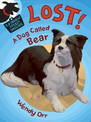 cover image of LOST! a Dog Called Bear