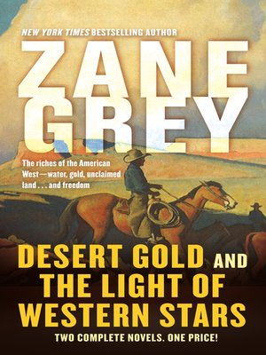 cover image of Desert Gold and the Light of Western Stars