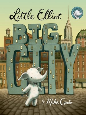 cover image of Little Elliot, Big City