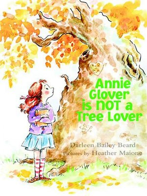 cover image of Annie Glover is NOT a Tree Lover