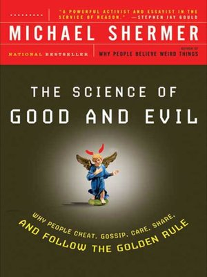 cover image of The Science of Good and Evil