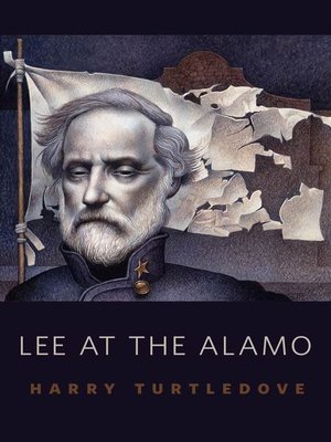 cover image of Lee at the Alamo