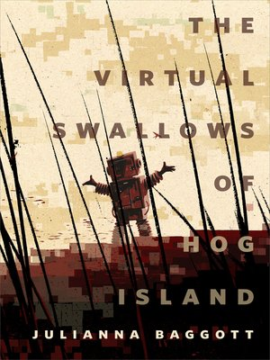 cover image of The Virtual Swallows of Hog Island