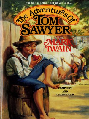 the adventures of tom sawyer by mark twain overdrive. Black Bedroom Furniture Sets. Home Design Ideas