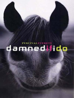 cover image of Damned If I Do