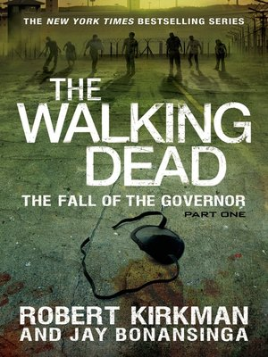 cover image of The Walking Dead: The Fall of the Governor, Part 1