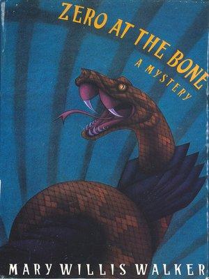 cover image of Zero at the Bone