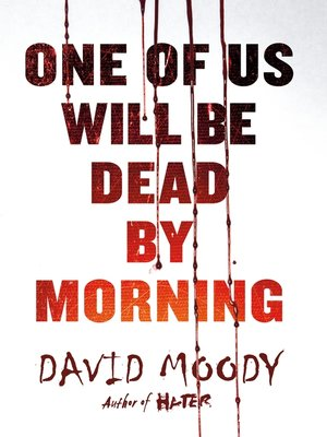 cover image of One of Us Will Be Dead by Morning