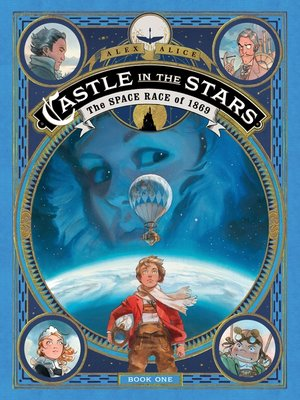 cover image of Castle in the Stars: The Space Race of 1869