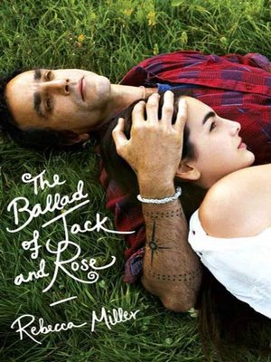 cover image of The Ballad of Jack and Rose