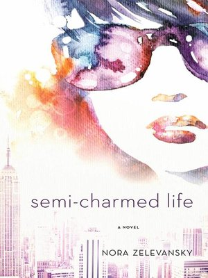 cover image of Semi-Charmed Life