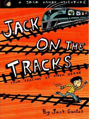 cover image of Jack on the Tracks--Four Seasons of Fifth Grade
