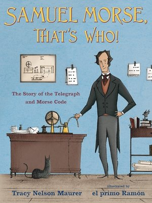 cover image of Samuel Morse, That's Who!