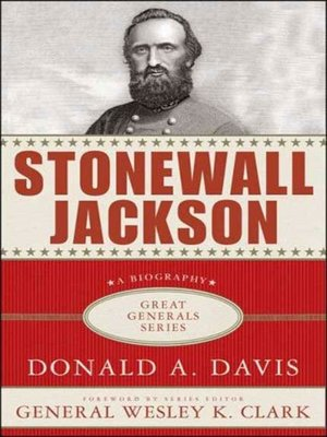 cover image of Stonewall Jackson--A Biography