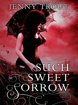 cover image of Such Sweet Sorrow