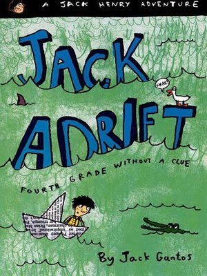cover image of Jack Adrift--Fourth Grade Without a Clue--A Jack Henry Adventure