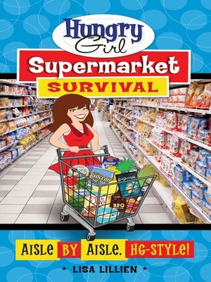 cover image of Hungry Girl Supermarket Survival