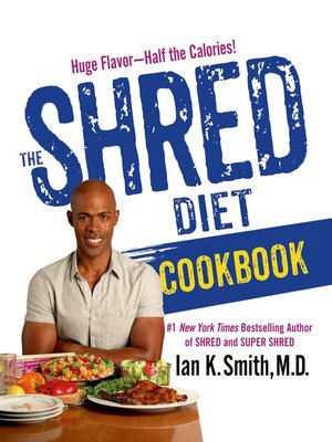 cover image of The Shred Diet Cookbook