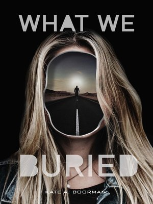 cover image of What We Buried