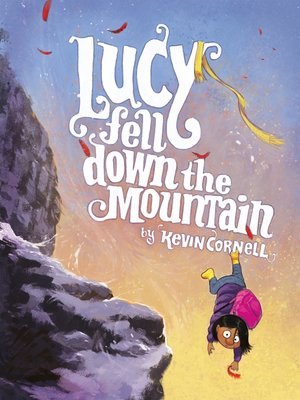 cover image of Lucy Fell Down the Mountain