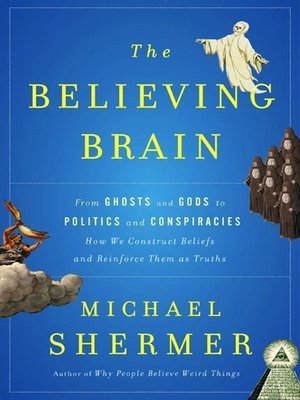 cover image of The Believing Brain