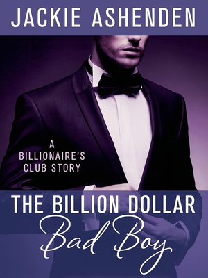 Romance overdrive rakuten overdrive ebooks audiobooks and cover image of the billion dollar bad boy fandeluxe Choice Image