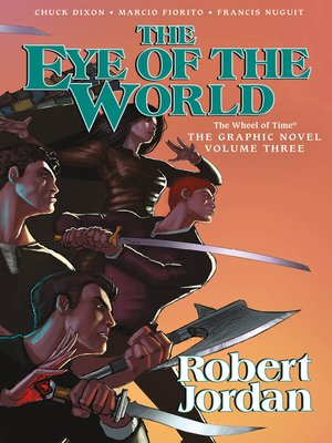 cover image of The Eye of the World, Volume 3, The Graphic Novel