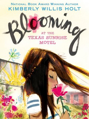 cover image of Blooming at the Texas Sunrise Motel