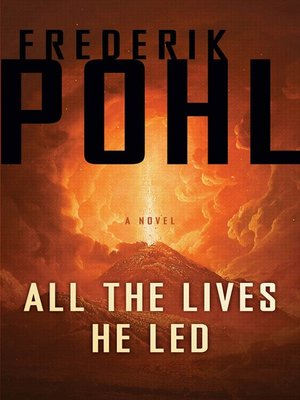 cover image of All the Lives He Led