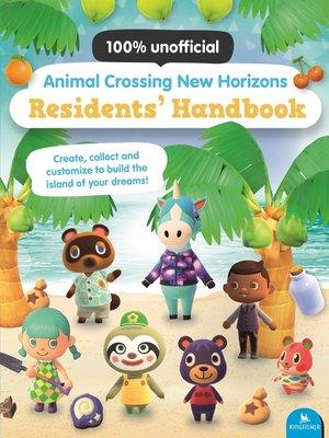 cover image of Animal Crossing New Horizons Residents' Handbook