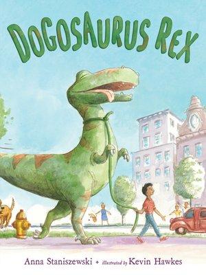 cover image of Dogosaurus Rex