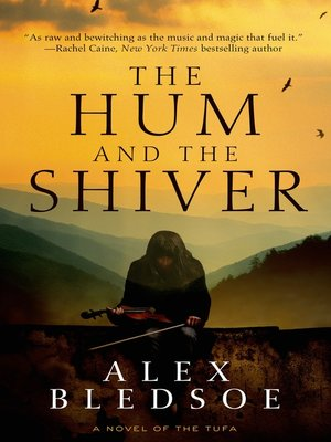 cover image of The Hum and the Shiver--A Novel of the Tufa