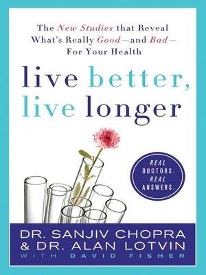 cover image of Live Better, Live Longer