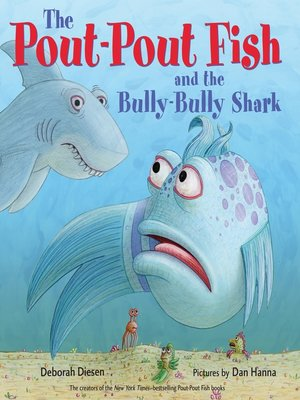cover image of The Pout-Pout Fish and the Bully-Bully Shark