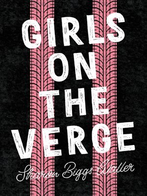 cover image of Girls on the Verge