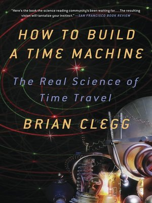cover image of How to Build a Time Machine