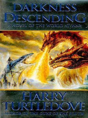 cover image of Darkness Descending--A Novel of World War--And Magic