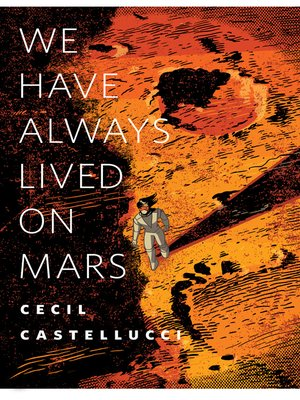 cover image of We Have Always Lived on Mars