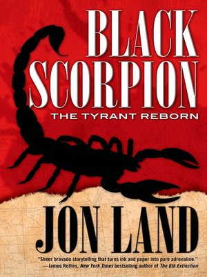 cover image of Black Scorpion: The Tyrant Reborn