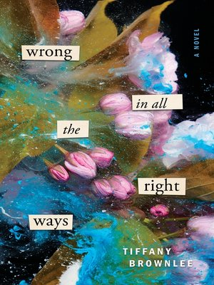 cover image of Wrong in All the Right Ways