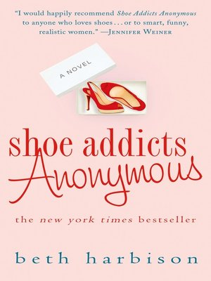 cover image of Shoe Addicts Anonymous--A Novel